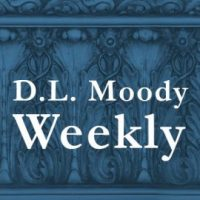 D.L. Moody Weekly: Freedom from the Love of Money